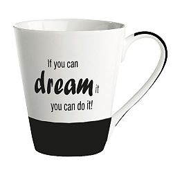 Porcelánový hrnček KJ Collection If You Can Dream It You Can Do It, 300 ml